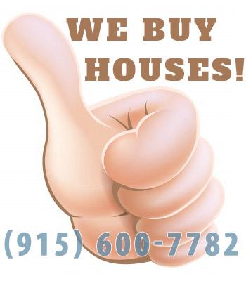 We are home buyers in El Paso TX